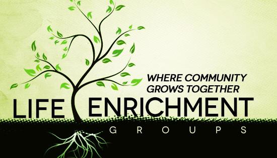 Life Enrichment Groups