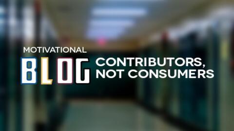 GNSM Blog - Contributors, Not Consumers